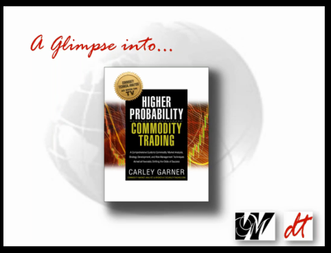 Higher Probability Commodity Trading Book Sneak Peek Video