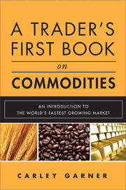 A Trader's First Book on Commodities First Edition