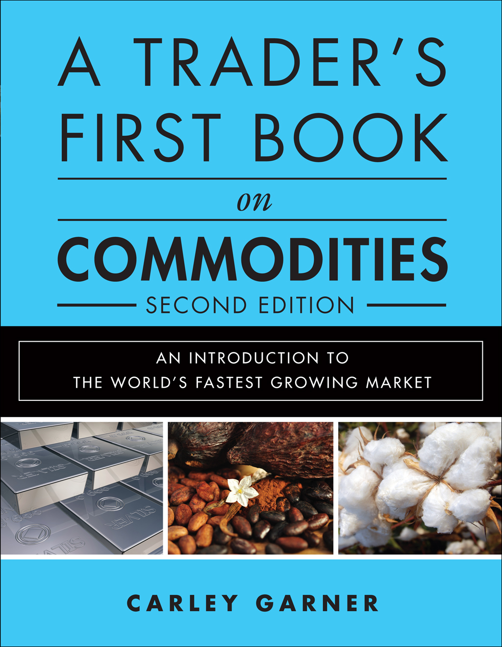 A Trader's First Book on Commodities, second edition