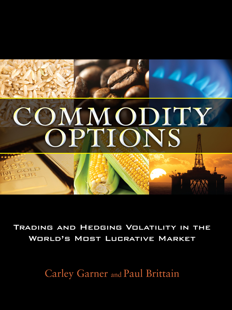Order Commodity Options the Book by Carley Garner